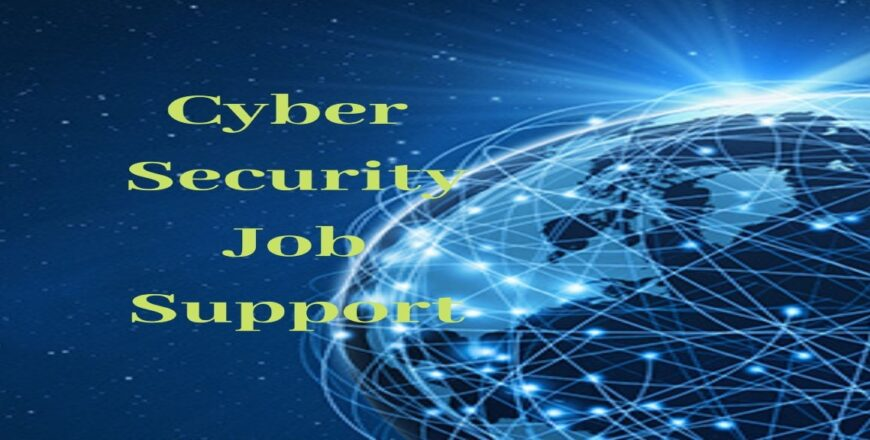 Cyber Security Job Support
