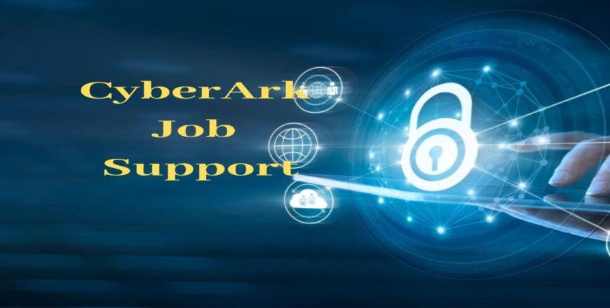CyberArk Job Support