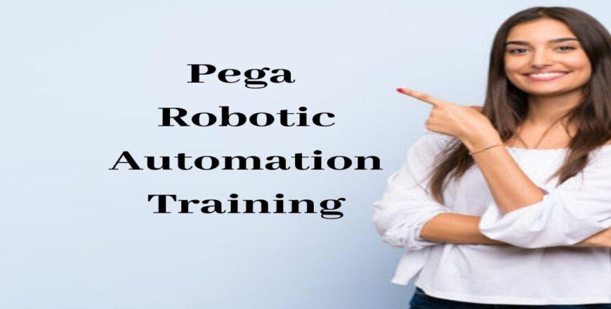 Pega Robotic Automation Training