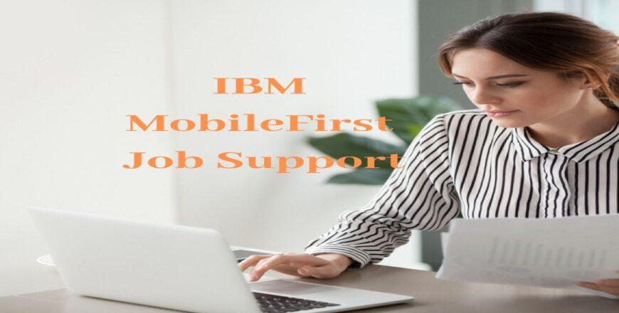 IBM MobileFirst Job Support