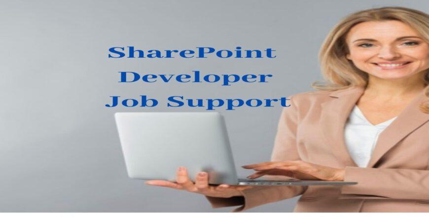 SharePoint Developer Job Support